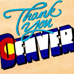 Thank You Denver // DEN049