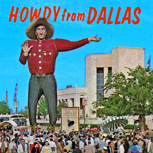 Howdy from Dallas // DTX212