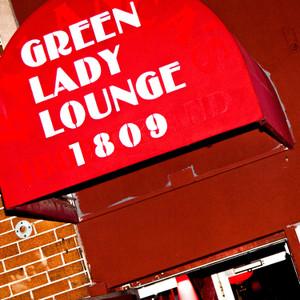 Green Lady Lounge // MO057