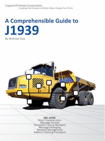 A Comprehensible Guide to J1939 by Wilfried Voss, Copperhill TEchnologies