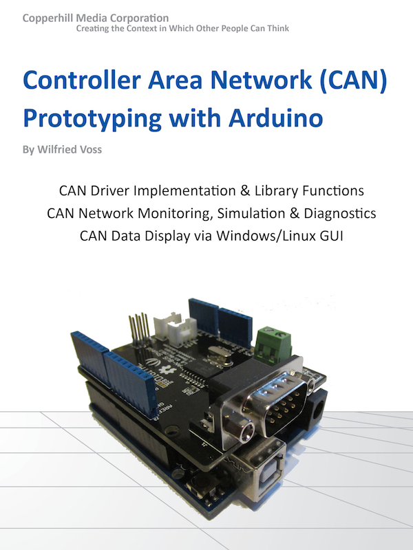 Controller Area Network (CAN Bus) Prototyping With the Arduino Uno