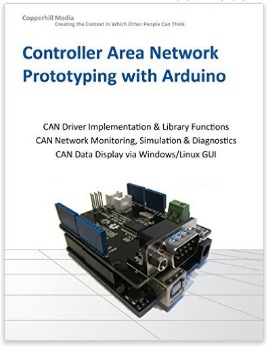 Controller Area Network Prototyping with Arduino by Wilfried Voss