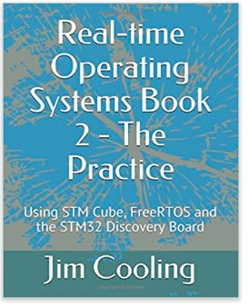 Real-time Operating Systems Book 2 - The Practice