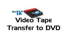 Mini DV Tape Transfer to DVD