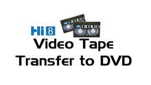 Hi8mm Tape Transfer to DVD