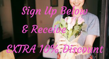 Sign Up Newsletter Receive Extra 10% Discount