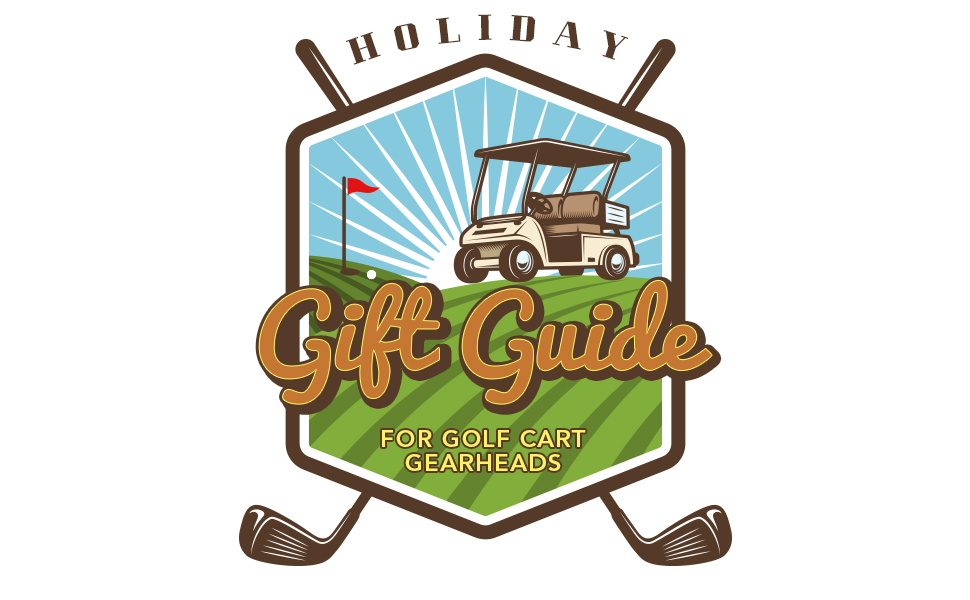 holiday-gift-guide-golf-cart-gearheads