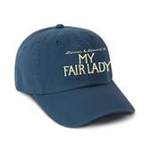 My Fair Lady - Baseball Cap