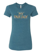 My Fair Lady - Ladies Logo Tee