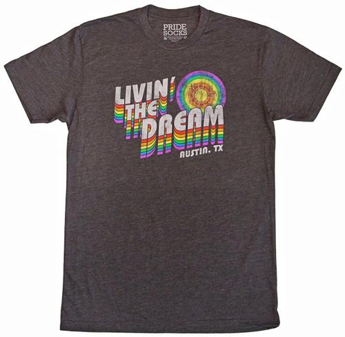Livin The Dream- AUSTIN T-Shirt