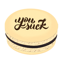 You Suck Printed Macarons