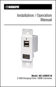 Magnadyne WC-USBHD-W | 2 USB Charging Ports / HDMI Connector /  Installation / Operation Instructions