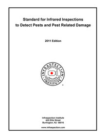 Standard for Infrared Inspections to Detect Pests and Pest-Related Damage - 2011 Edition