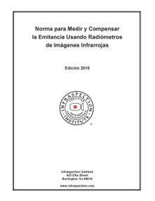 Norma para Medir y Compensar la Emitancia Usando Radiómetros de Imágenes Infrarrojas - 2016 Edición