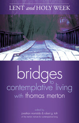 Lent and Holy Week (Booklet): Bridges to Contemplative Living with Thomas Merton