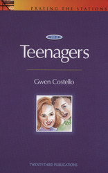 [Praying the Stations series] Praying the Stations with Teenagers (Booklet)