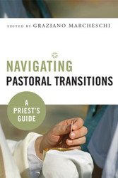 [Navigating Pastoral Transitions series] Navigating Pastoral Transitions (Booklet): A Priest's Guide