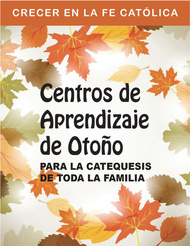 Centros de Aprendizaje de Otoño (eResource): Para la Catequesis de Toda la Familia