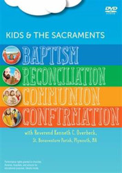 [Kids and the Sacraments DVDs] Set of Four Sacraments (DVD): Kids and the Sacraments