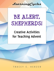 [Advent & Christmas eResources] Be Alert, Shepherds! (eResource): Creative Activities for Teaching Advent