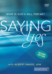 Saying Yes (DVD): Discovering and Responding to God's Will in Your Life