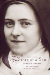 The Story of a Soul: A New Translation