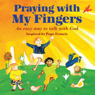 Praying with My Fingers (Board Book): An Easy Way to Talk with God