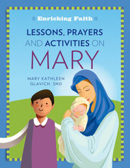 [Enriching Faith series] Lessons, Prayers and Activities on Mary