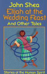 Elijah at the Wedding Feast and Other Tales