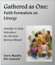 Gathered As One (eResource): Faith Formation on Liturgy