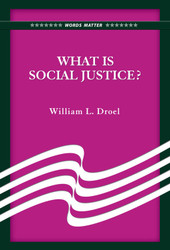 What Is Social Justice? (Booklet)