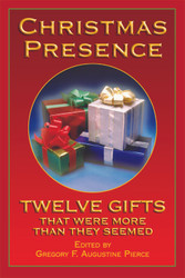 Christmas Presence-Hardcover: Twelve Gifts That Were More Than They Seemed