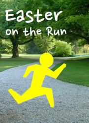 [Liturgy on the Run] Easter on the Run (eResource): A Flier for Busy Parents
