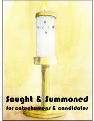 Sought & Summoned (eResource): A Retreat for Catechumens & Candidates