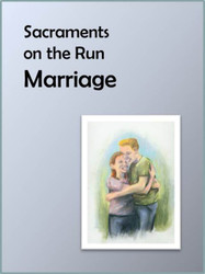[Sacraments on the Run] Marriage on the Run (eResource): A Flier for Busy Parents