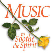 Music to Soothe the Spirit (CD)