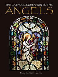 The Catholic Companion to the Angels