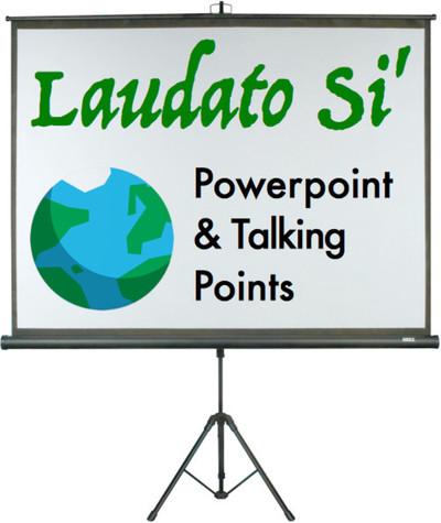 Laudado Si' Powerpoint & Talking Points (eResource): Spanish Edition