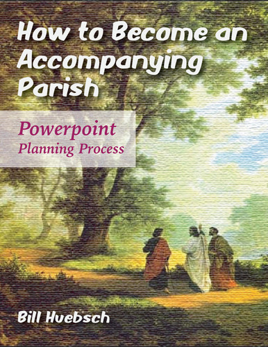 How to Become an Accompanying Parish (eResource): Powerpoint Planning Process