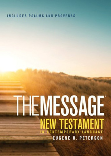 The Message: New Testament with Psalms and Proverbs (small)