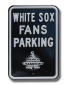 Chicago White Sox 2005 World Series Parking Sign