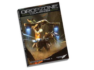 Dropzone Commander: Reconquest Phase 2 Rulebook