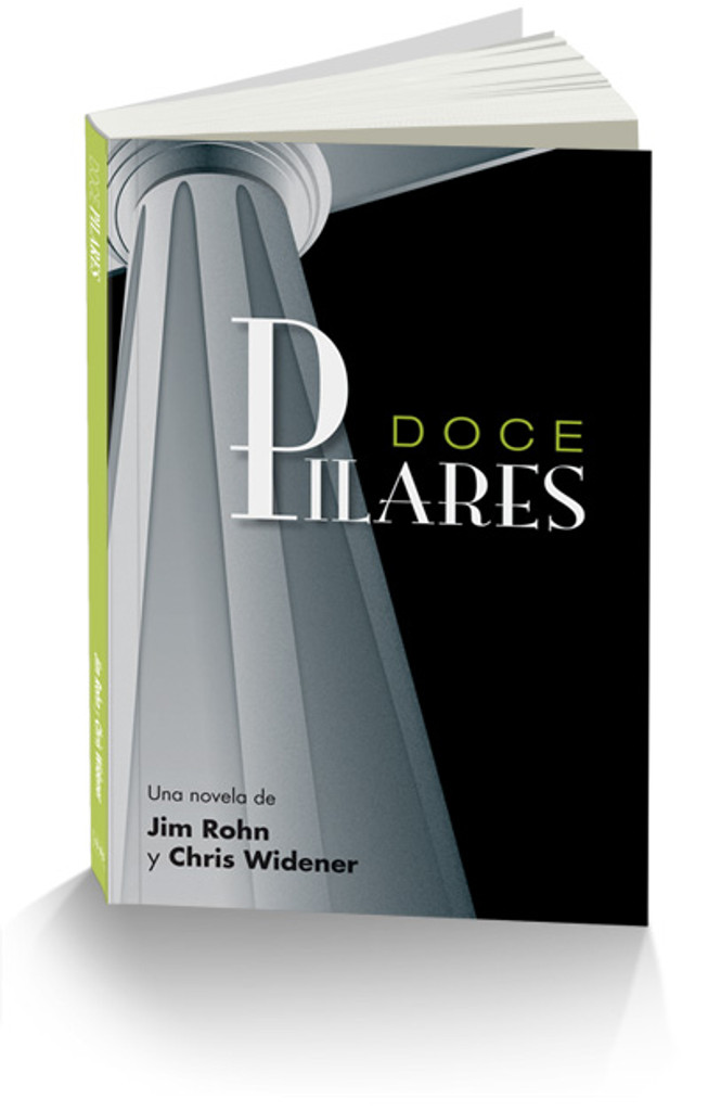 Doce Pilares en Espa'nol de Jim Rohn y Chris Widener