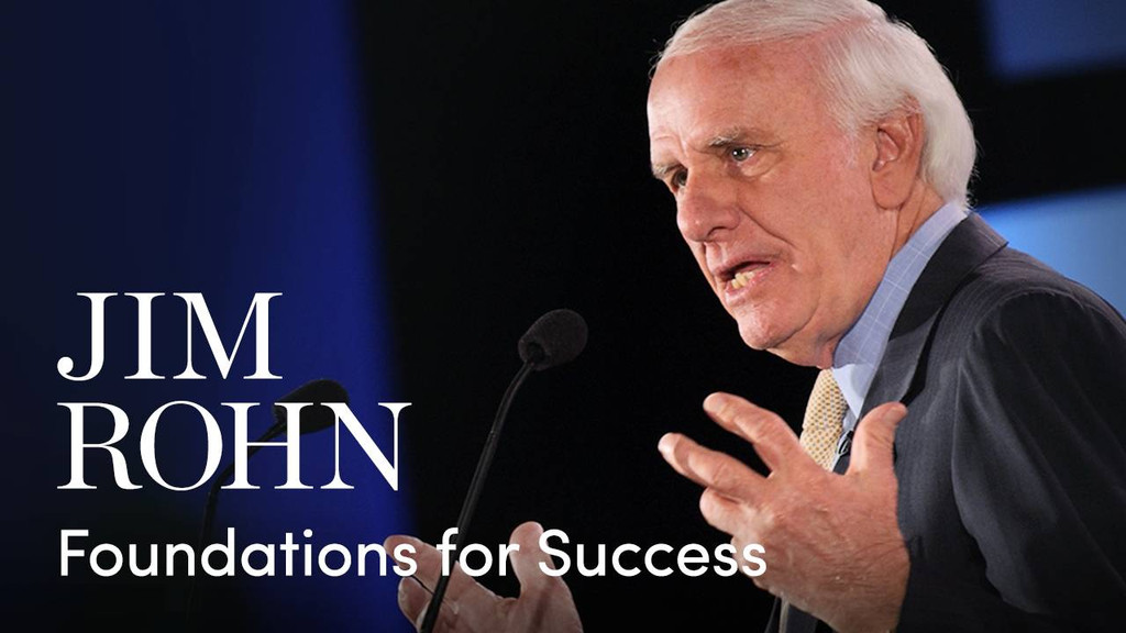 Jim Rohn's Foundations for Success