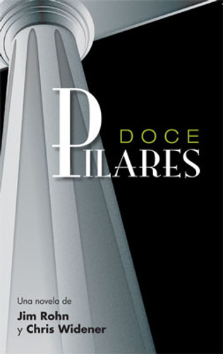 Doce Pilares PDF eBook en Espa'nol de Jim Rohn y Chris Widener