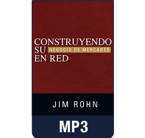 Construyendo Su Negocio de Mercadeo En Red MP3 Audio by Jim Rohn (Spanish edition of Building Your Network Marketing Business)