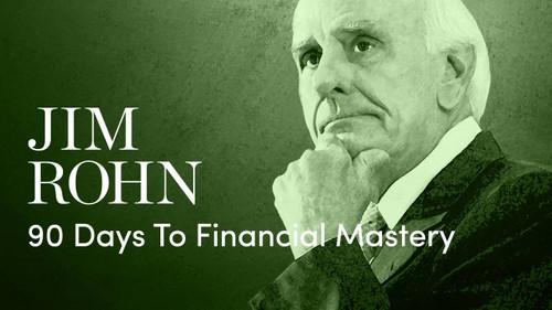 Jim Rohn 90 Days to Financial Mastery