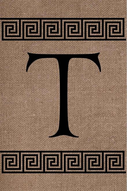Burlap Greek Key Monogram T Double Sided 12 x 18 Inch Garden Flag Custom Decor