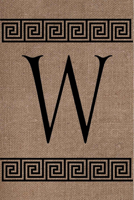 Burlap Greek Key Monogram W Double Sided 12 x 18 Inch Garden Flag Custom Decor