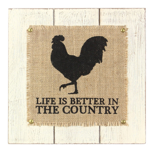 Black Rooster Life Is Better in Country Wood and Burlap 11 Inch Wall Sign